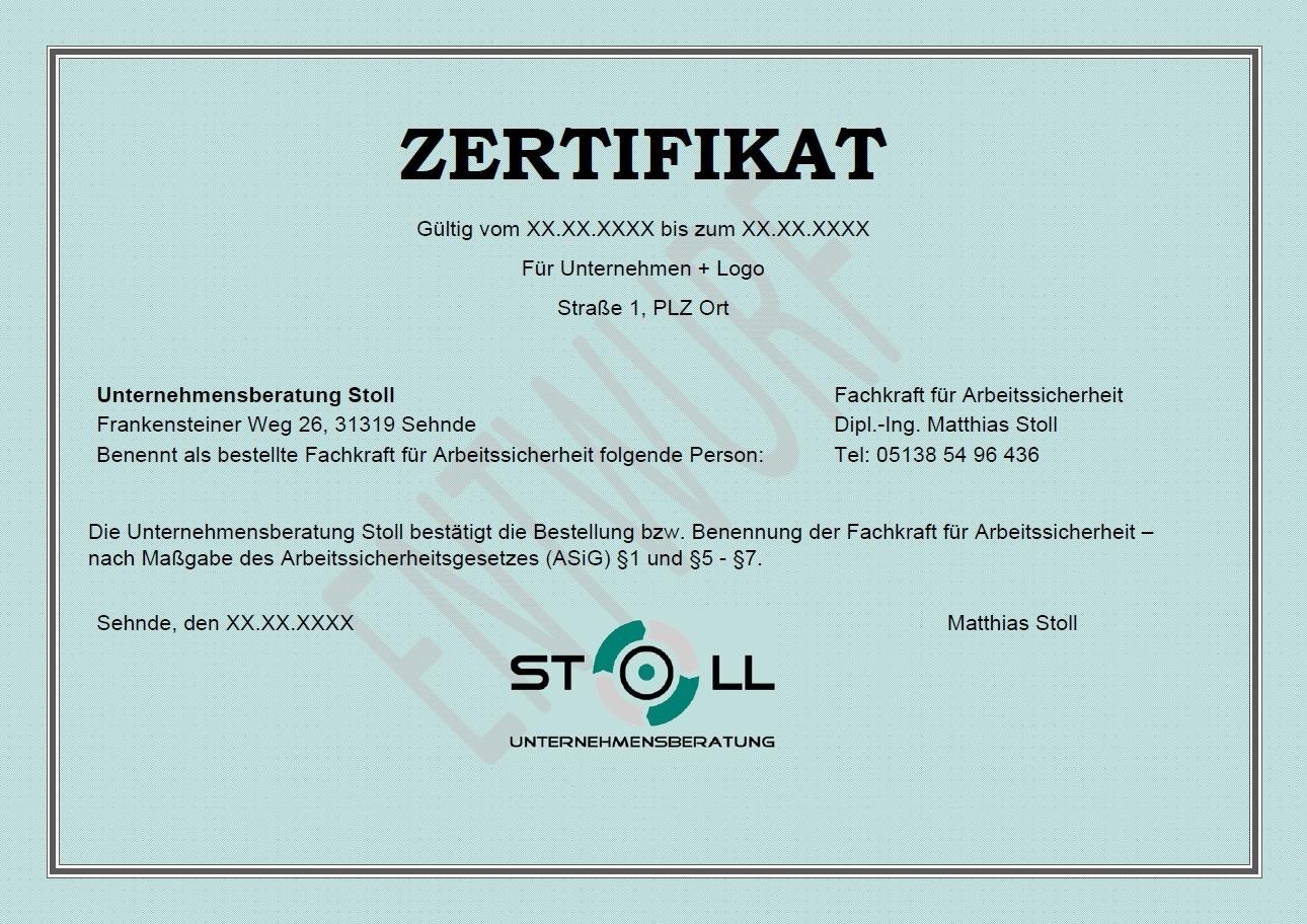 Zertifikat Fachkraft für Arbeitssicherheit - Organisationsentwicklung - Unternehmenskultur - Motivation - Werte - Unternehmensberatung Stoll - ISO 9001 Zertifizierung QM-Beratung - QM-System Qualitätsmanagementsystem- Audit - Zertifizierung - Arbeitsschutz Fachkraft für Arbeitssicherheit – Sifa – Fasi – Datenschutz - externer Datenschutzbeauftragter - DSGVO