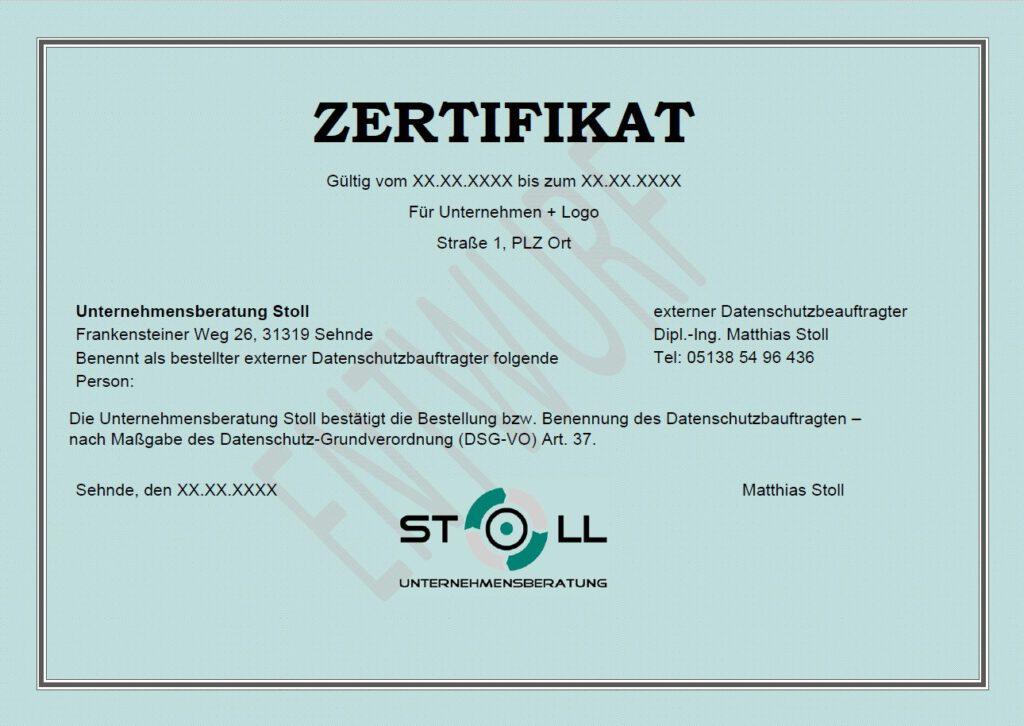 Zertifikat der Unternehmensberatung Stoll für die Bestellung als externer Datenschutzbeauftragter ab 99 € pro Monat Organisationsentwicklung - Unternehmenskultur - Motivation - Werte - Unternehmensberatung Stoll - ISO 9001 Zertifizierung QM-Beratung - QM-System Qualitätsmanagementsystem- Audit - Zertifizierung - Arbeitsschutz Fachkraft für Arbeitssicherheit – Sifa – Fasi – Datenschutz - externer Datenschutzbeauftragter - DSGVO